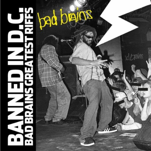 Banned In DC: Bad Brains Great...