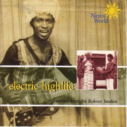 Ghana Electric Highlife: Sessi...