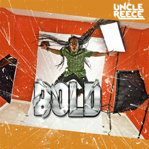 Uncle Reece - Bold (2014)