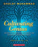 Cultivating Genius: A Four-Layered Framework for Culturally and Historically Responsive Literacy