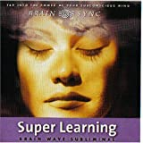 Super Learning (Brain Sync Audios)