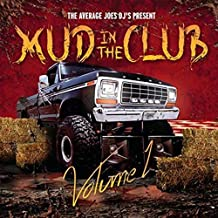 Mud in the Club Volume 1 by Average Joe's Ent.