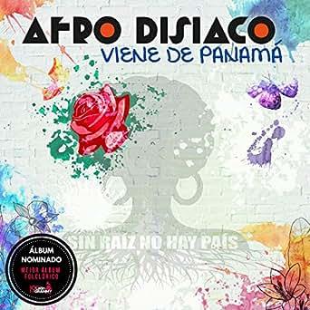 Viene de Panamá de Afrodisíaco en Amazon Music - Amazon.es
