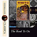 The Road to Oz (Land of Oz 5) Audiobook by L. Frank Baum Narrated by Phil Chenevert