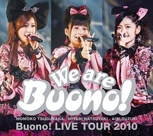 We are Buono! Buono! LIVE TOUR 2010