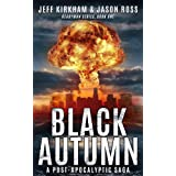 Black Autumn: A Post-Apocalyptic Saga (READYMAN SERIES, BOOK ONE)
