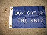 12×18 Commodore Comodorre Perry Don't Give Up The SHIP Embroidered Sewn 300D Nylon Boat Flag 12″x18″ Banner For Sale