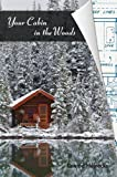 Your Cabin in the Woods, Conrad Meinecke, 1626549702