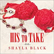 His to Take: Wicked Lovers, Book 9   Shayla Black