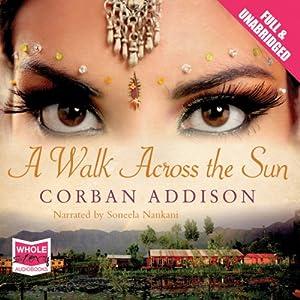 A Walk Across the Sun Hörbuch