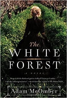 Book The White Forest: A Novel