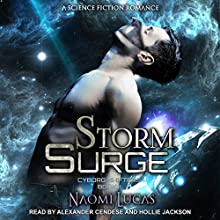 Storm Surge: Cyborg Shifters Series, Book 2 Audiobook by Naomi Lucas Narrated by Alexander Cendese, Hollie Jackson