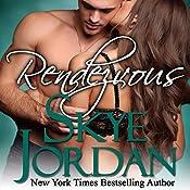 Rendezvous: Renegades, Book 6 | Skye Jordan