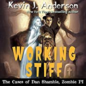 Working Stiff: The Cases of Dan Shamble, Zombie P.I.: Volume 5 | Kevin J. Anderson