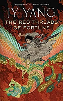 The Red Threads of Fortune (Kindle Single) (The Tensorate Series) by [Yang, JY]