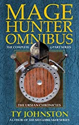 Mage Hunter Omnibus (The Ursian Chronicles)