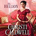 The Hellion: Wicked Wallflowers, Book 1 Hörbuch von Christi Caldwell Gesprochen von: Tim Campbell