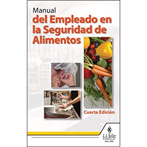 "Employee Food Safety Handbook, 4th Edition (5.25"" W x 8.25"" H, Spanish, Perfect Bound) - J. J. Keller & Associates - Teaches Employees Basic Principles of Food Safety Theory and Practice"