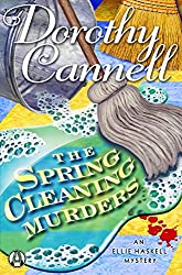 The Spring Cleaning Murders: An Ellie Haskell Mystery