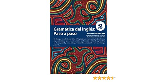 Gramatica del ingles: Paso a paso 2 Spanish Edition by Elizabeth ...