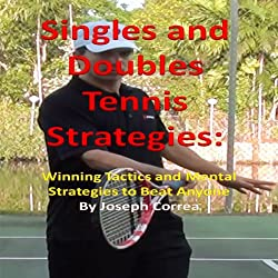 Singles and Doubles Tennis Strategies
