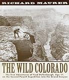 The Wild Colorado, Richard Maurer, 0517709465