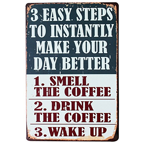 3 EASY STEPS TO MAKE YOUR DAY BETTER Metal Decor Sign Vintage Tin Plaque Coffee plate in boutique kitchen