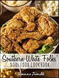 Southern White Folk's Soul Food Cookbook