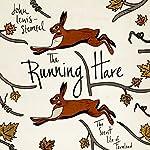 The Running Hare: The Secret Life of Farmland | John Lewis-Stempel