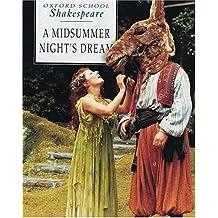 Oxford School Shakespeare: A Midsummer Night's Dream