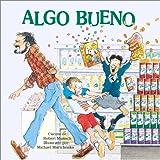 Algo Bueno, Robert Munsch, 1550376837