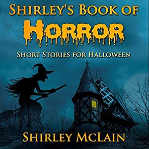 Shirley's Book of Horror Audiobook
