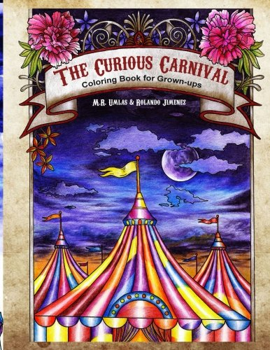 The Curious Carnival: Coloring Book for Grown-ups