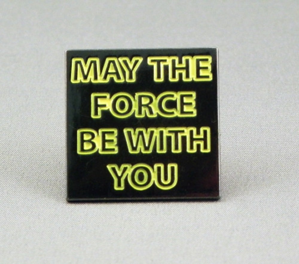 Star Wars  May The Force Be With You  Enamel PIN