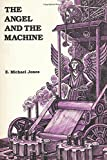 By the middle of the 19th century, American writers found themselves caught between conflicting philosophies and paradigms. The Angel and the Machine examines the conflicting paradigms at the heart of the culture's view of human nature. It ex...