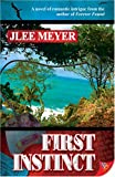 First Instinct, Jlee Meyer, 1933110597