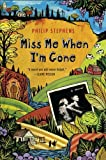 Miss Me When I'm Gone, Philip Stephens, 0452296781