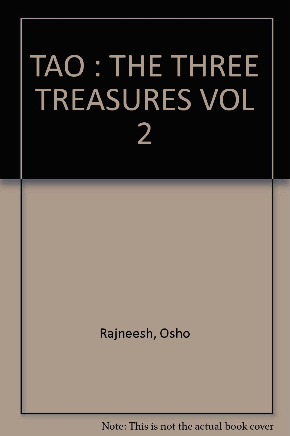 Tao: The Three Treasures, Vol. 2: Talks on Fragments from Tao Te Ching by Lao Tzu