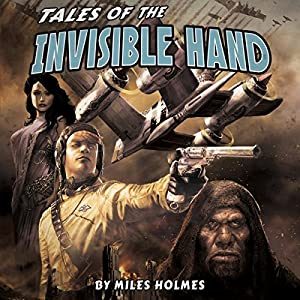 Tales of the Invisible Hand Audiobook