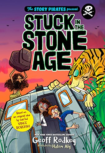 Pdf Education The Story Pirates Present: Stuck in the Stone Age