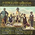 The English Collection - A Definitive Collection of Classic English Folk Music