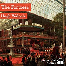 The Fortress Audiobook by Hugh Walpole Narrated by Peter Newcombe Joyce
