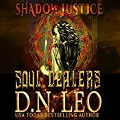 Soul Dealers: Shadow Justice, Book 1 | D. N. Leo
