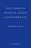 Tell Them of Battles, Kings and Elephants (English Edition)