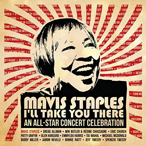 Mavis Staples - I'll Take You There - An All-Star Concert Celebration Exclusive limited Edition 2X LP Vinyl (Staples Neon)