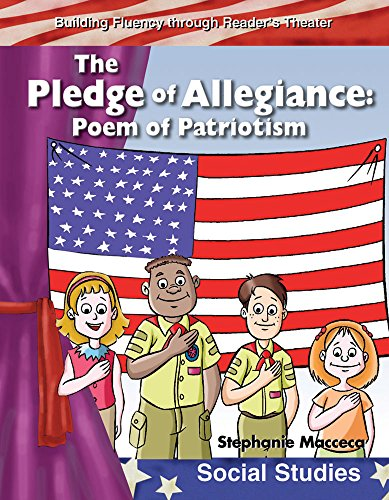 The Pledge of Allegiance: My Country (Building Fluency Through Reader's Theater)