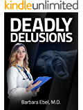 Deadly Delusions (Dr. Annabel Tilson Novels Book 2)