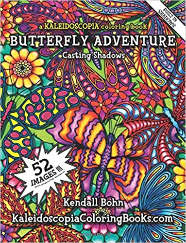 Amazon com butteryfly adventure a kaleidoscopia coloring book casting shadows winged adventure volume 4 9781518797170 kendall bohn kaleidoscopia