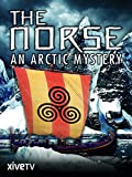 The Norse%3A An Arctic Mystery