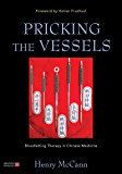 Pricking the Vessels: Bloodletting Therapy in Chinese Medicine